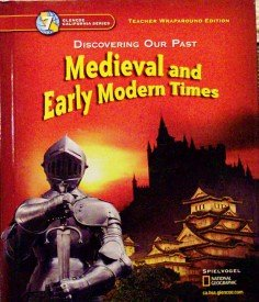 9780078693731: Discovering Our Past Medieval and Early Modern Times Grade 7 California Teacher Edition