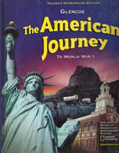 9780078693755: The American Journey To World War I Teacher Wraparound Edition