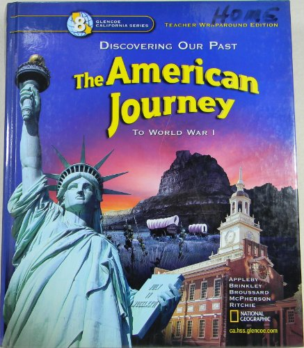 9780078693779: Discovering Our Past :The American Journey to World War 1 : Grade 8 : California Teacher Edition