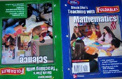 Dinah Zike's Teaching with Foldables, Science & Mathematics: Dinah Zike