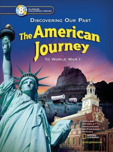 The American Journey California Student Edition (Glencoe: Appleby, Joyce; Brinkley,