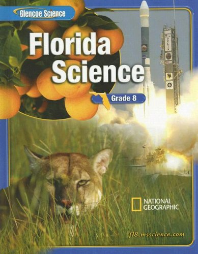 9780078693915: Florida Science: Grade 8 (Glencoe Science)