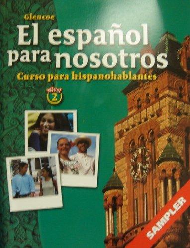 9780078694219: El Espanol para Nosotros Curso para hispanohablantes (Nivel 2)