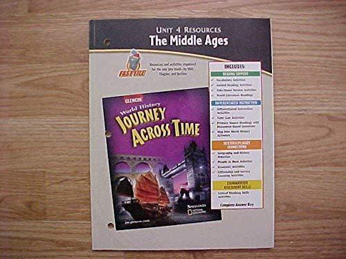 9780078694707: Unit 4 Resources, The Middle Ages (Glencoe, World History Journey Across Time)