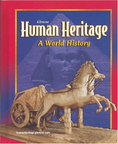 9780078695001: Human Heritage: A World History