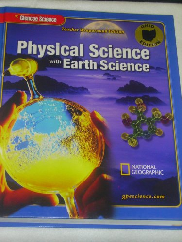 9780078695131: Physical Science with Earth Science, Teacher Wraparound Edition, Ohio Edition