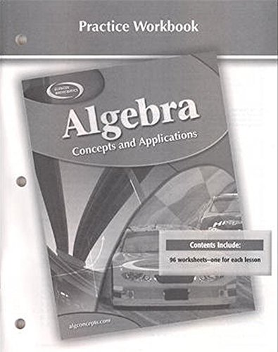 9780078696091: Algebra: Concepts and Applications, Practice Workbook
