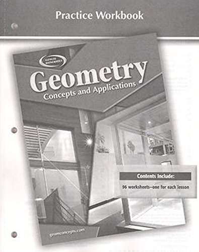 9780078696220: Geometry: Concepts and Applications, Practice Workbook