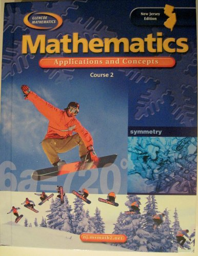9780078696688: Mathematics: Applications and Concepts, Course 2, Student Edition, NEW JERSEY Edition (Glenco Mathematics)