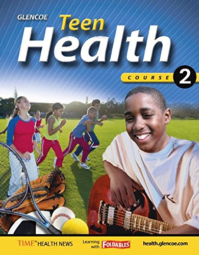 9780078697616: Teen Health, Course 2, Student Edition