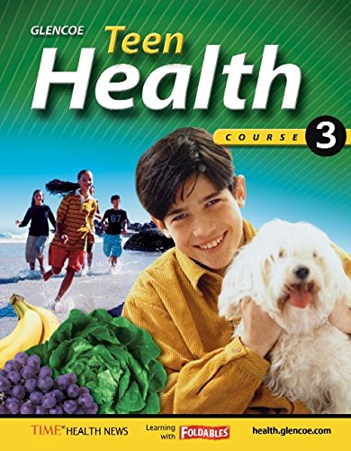 9780078697623: Teen Health, Course 3, Student