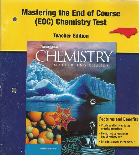 9780078698330: Chemistry Matter and Change, Mastering the End of Course (EOC) Chemistry Test, Teacher Edition