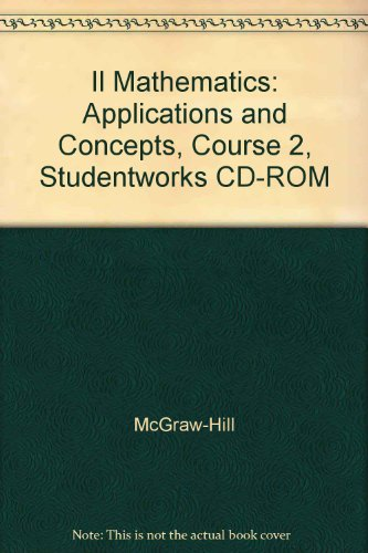 9780078698828: IL Mathematics: Applications and Concepts, Course 2, StudentWorks CD-ROM