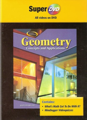 9780078699375: Glencoe Mathematics: Geometry - Concepts and Applications (What's Math Got To Do With It? and MindJogger Videoquizzes)