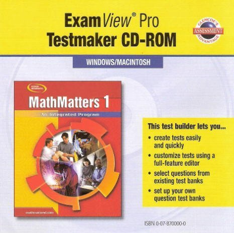 9780078700002: Glencoe Mathematics - MathMatters 1: An Integrated Program - ExamView Pro Testmaker CD-ROM