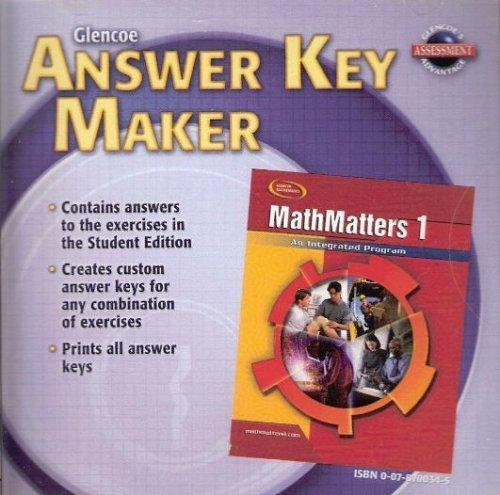 9780078700347: Glencoe Mathematics - MathMatters 1: An Integrated Program - Answer Key Maker