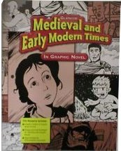 9780078702594: Glencoe Medieval & Early Modern Times in Graphic Novel