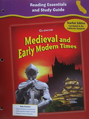 9780078702631: Glencoe Discovering Our Past - Medieval and Early Modern Times, Grade 7 - Ca Teacher Edition: Reading Essentials and Study Guide