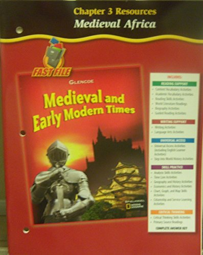 Medieval Africa (Medieval and Early Modern Times, Chapter 3 Resources): Glencoe/McGraw Hill
