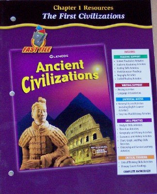9780078702938: Chapter 1 Resources: The First Civilizations (Ancient Civilizations Grade 6, Fast File)