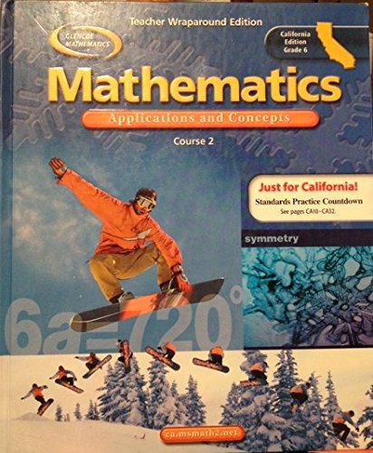 9780078703522: Mathematics Applications and Concepts Course 2 California Teacher Edition