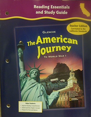9780078703812: Glencoe Discovering Our Past - the American Journey to World War I, Grade 8 - Ca Teacher Edition: Reading Essentials and Study Guide