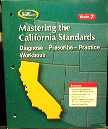 9780078704260: Mastering the California Standards, Grade 7 Student (Diagnose-Prescribe-Practice Workbook)