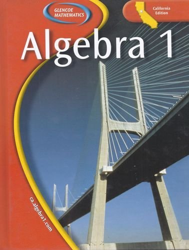 9780078704376: Glencoe Algebra 1 - California Edition