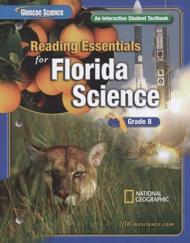 9780078725043: Reading Essentials for Florida Science, Grade 8: An Interactive Student Textbook (Glencoe Science)