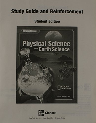 9780078725531: Physical Science with Earth Science Study Guide, Reinforcement Student Edition (Glencoe Science)