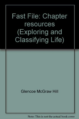 9780078726040: Fast File: Chapter resources (Exploring and Classifying Life)