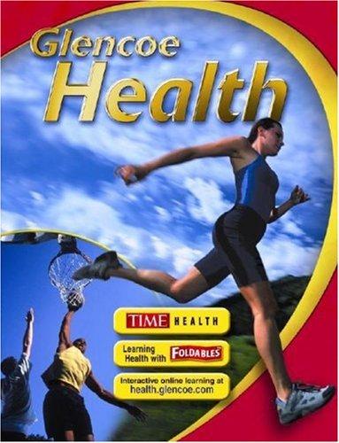 9780078726545: Glencoe Health, Student Edition