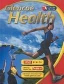 9780078726552: Glencoe Health Florida Edition