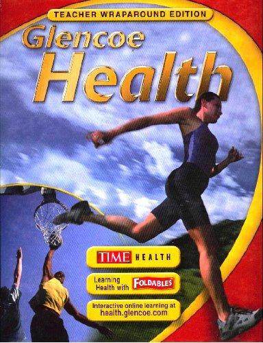 9780078726576: Glencoe Health Teacher's Wraparound Edition