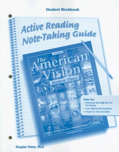 9780078727641: The American Vision, Modern Times, Active Reading and Note-Taking Guide, Student Workbook