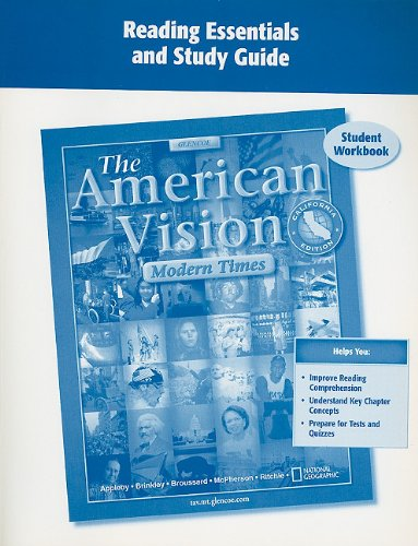 9780078728068: The American Vision, Modern Times, CA, Reading Essentials and Study Guide Student Workbook