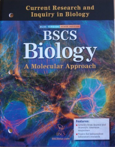 9780078729218: Current Research and Inquiry in Biology for BSCS Biology: A Molecular Approach (Blue Version, Ninth Edition)