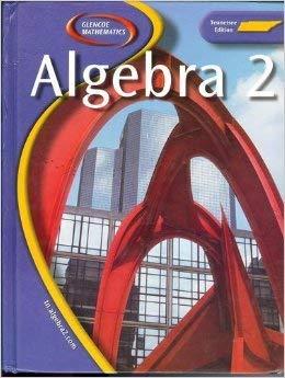 Glencoe Mathematics Algebra 2 Tennessee Edition (Tennessee Edition): Moore-Harris, Marks, Day, ...