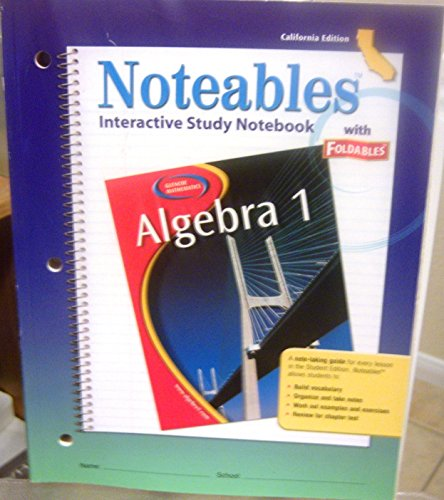 9780078729829: Algebra 1, Noteables: Interactive Study Notebook with Foldables (California Edition)
