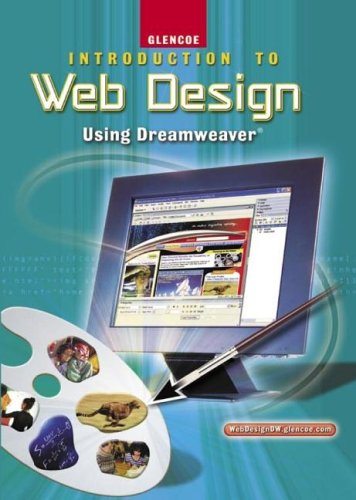 Introduction To Web Design, Using Dreamweaver, Student Edition (9780078729898) by McGraw-Hill Education