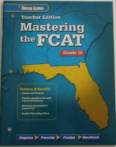 9780078730368: Glencoe Science Mastering the FCAT Grade 10 [Teacher's Edition] [Paperback]