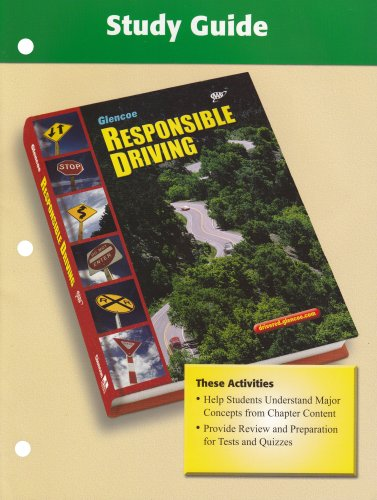9780078730481: Responsible Driving, Study Guide (SPORTS'LIKE/RESPNS'BLE DRIVING)