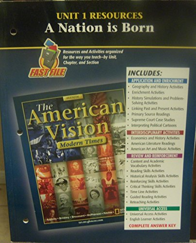 9780078730924: The American Vision (Unit 1 Resources A Nation is Born)