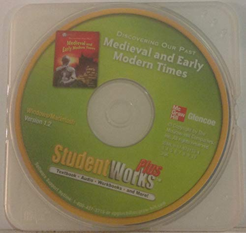 9780078731532: StudentWorks Plus: Textbook, Audio, Workbooks and More. Discovering Our Past Medieval and Early Modern Times