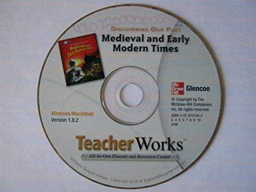 9780078731549: Teacher Works All-In-One Planner and Resource Center: Discovering Our Past Medieval and Early Modern Times
