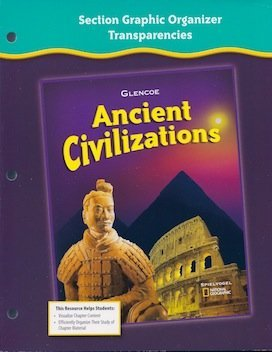9780078731747: Section Graphic Organizer Transparencies (Glencoe Ancient Civilizations)
