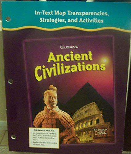9780078731754: In-Text Map Transparencies, Strategies, and Activities (Glencoe Ancient Civilizations) (Grade 6)