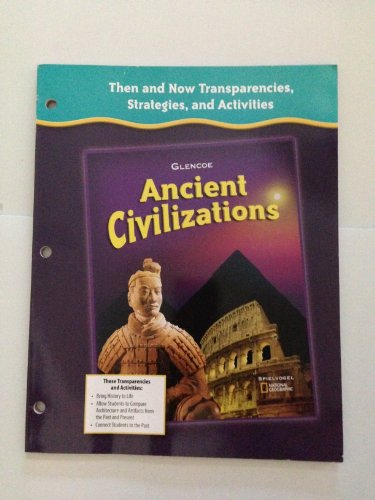 9780078731785: Ancient Civilizations (Then and Now Transparencies, Strategies, and Activities)