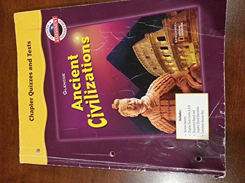 9780078731808: Chapter Quizzes and Tests (Ancient Civilizations)