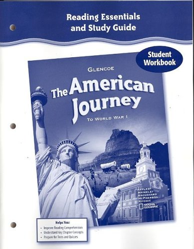 9780078731983: The American Journey to World War 1, Reading Essentials and Study Guide, Workbook
